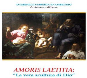 """Riflessione di S. E. Mons. Arcivescovo sulla """"Amoris Laetitia"""""""